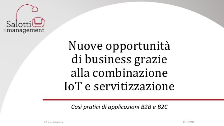 Nuove opportunità di business grazie alla combinazione IoT e servitizzazione